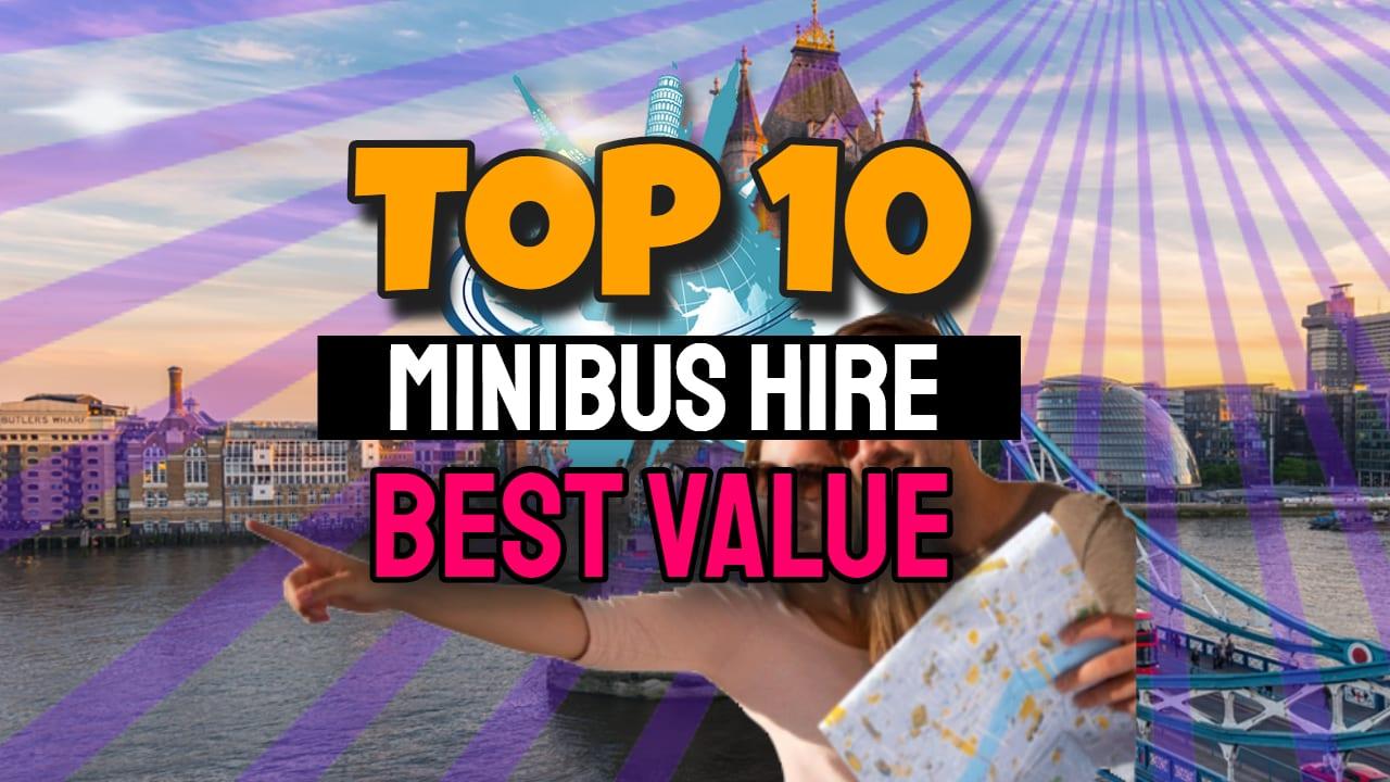 Minibus Hire Top 10 Best Value Companies
