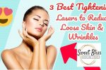 Laser Treatment & Skincare – Reduce Loose Skin And Wrinkles