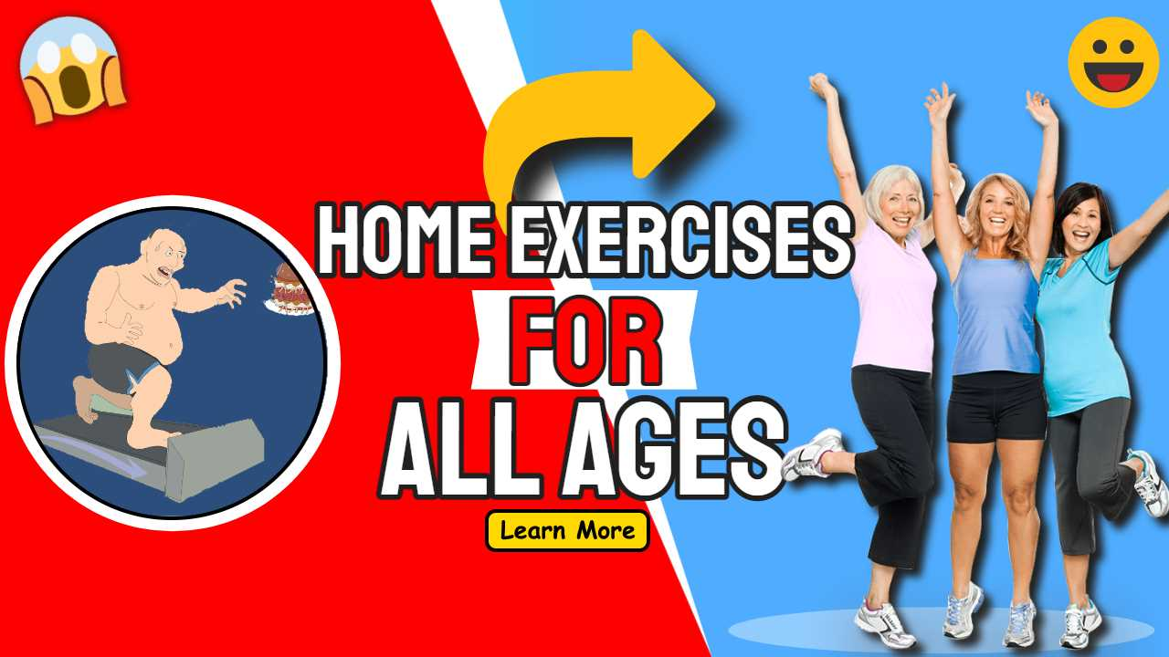 Home Exercises For All Ages and Fitness During Coronavirus Outbreak