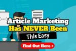 Article Marketing Has Never Been Easier