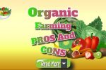 Organic Farming Pros And Cons