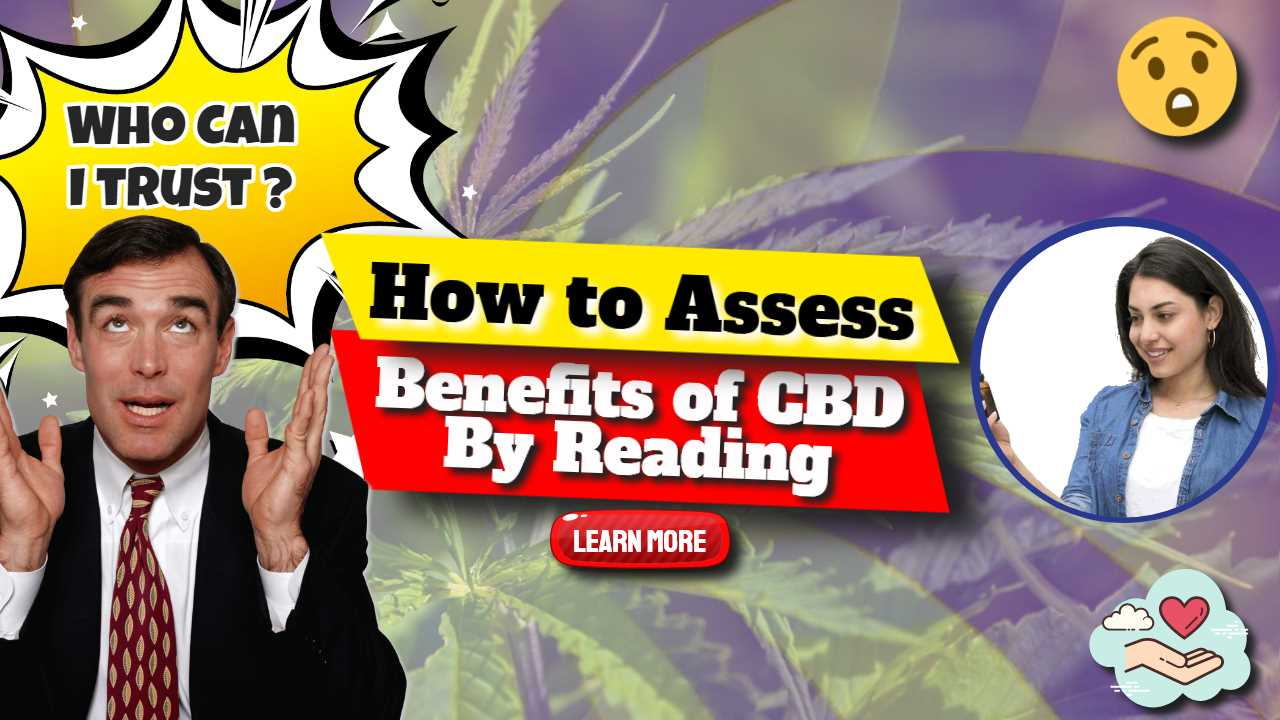 Benefits of CBD – How to Assess By Reading Scientific Studies