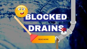 Blocked Drains – What To Do