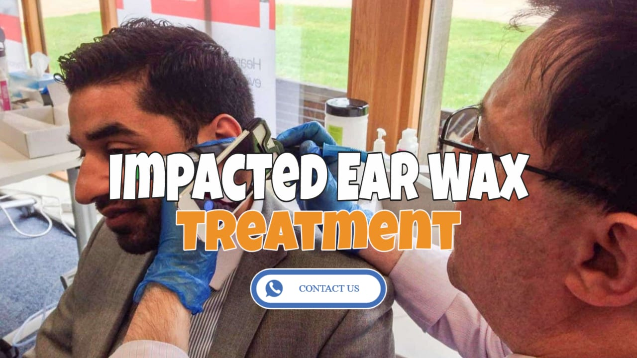 impacted ear wax treatment