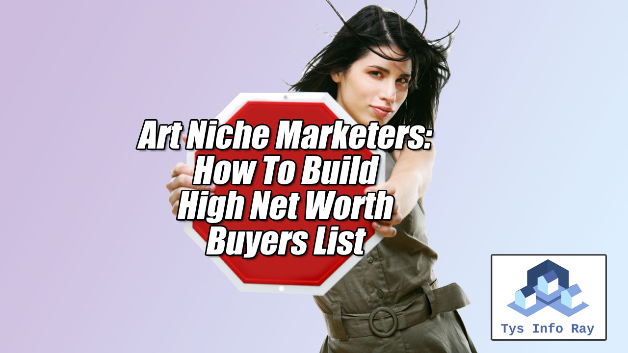 How Art Niche Marketers Target High Net Worth Buyers