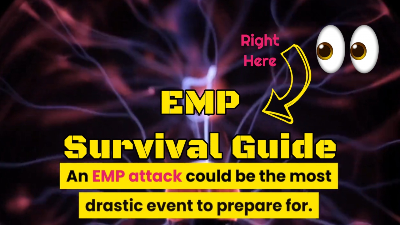 EMP Attack Survival Guide 2021 – Bug Out Bags A Good Idea