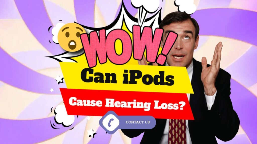 Causes of Temporary Hearing Loss – iPods?