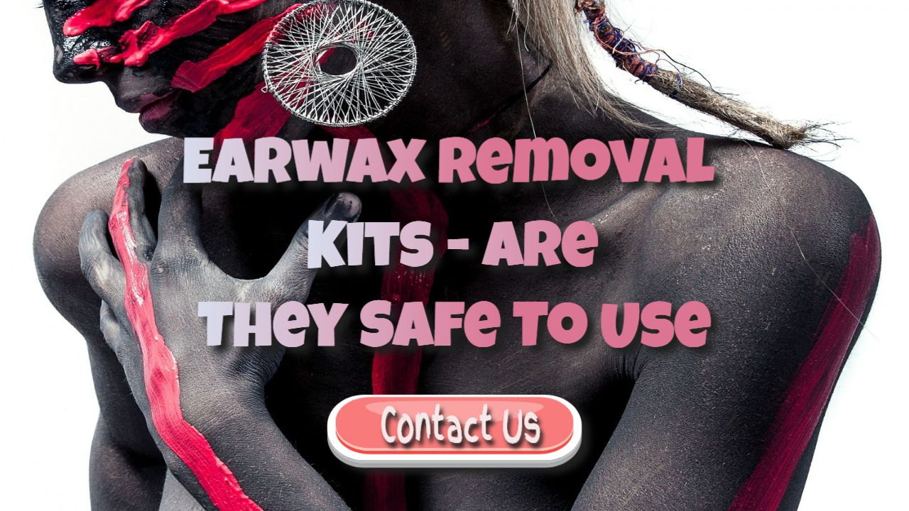 Safe Ways To Remove The Ear Wax From Your Ears