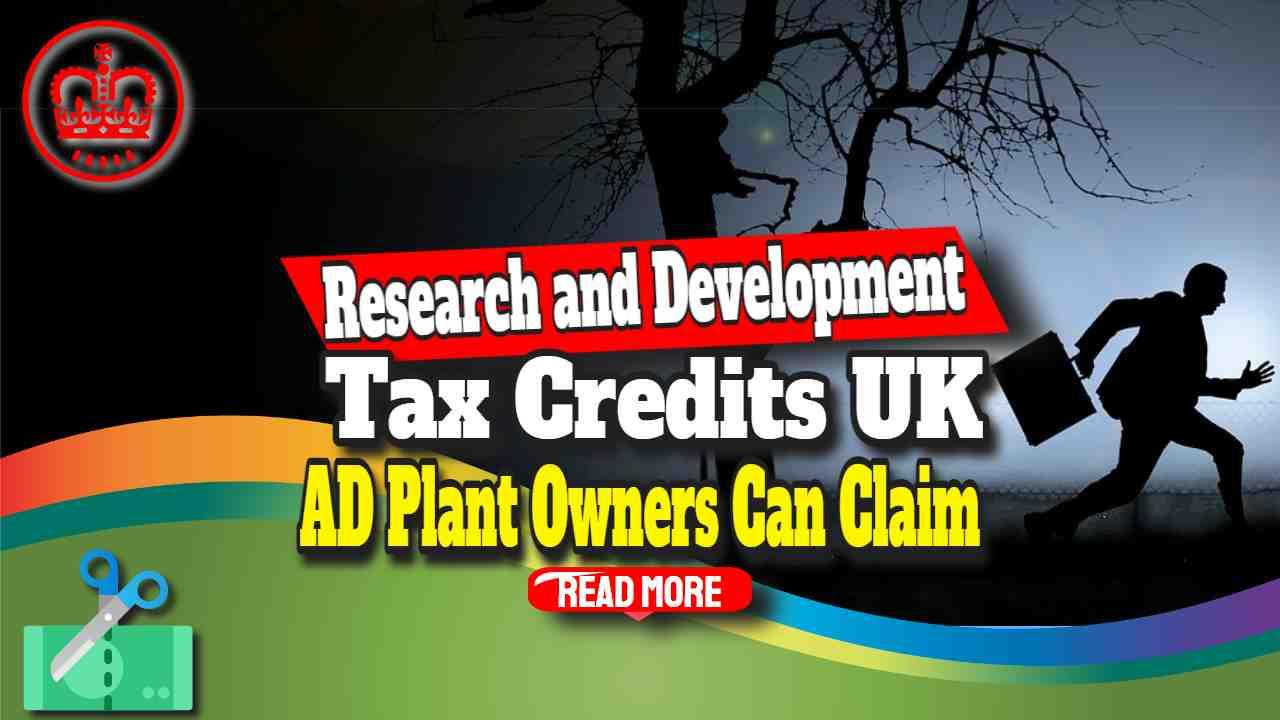 <div>UK Anaerobic Digestion Operators -R&D Tax Credits Claim</div>