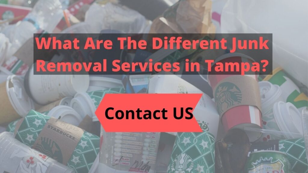 What Are The Different Junk Removal Services in Tampa
