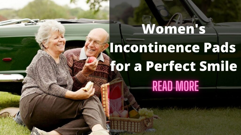 Women's Incontinence Pads – A Reason for A Smile